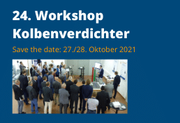 Save the date - Am 27. und 28. Oktober 2021 findet der 24. Workshop Kolbenverdichter von KÖTTER Consulting Engineers in Rheine statt
